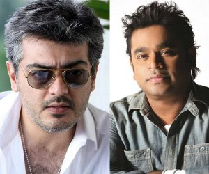 A R Rahman not part of Ajith's next